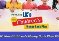LIC New Children's Money Back Plan 932